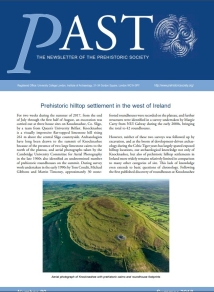 Brandherm, D., McSparron, C., Boutoille, L., Kahlert, T. & Bonsall, J. 2018. 'Prehistoric hilltop settlement in the west of Ireland'. PAST – The Newsletter of the Prehistoric Society 89 (2018), pp1-3.
